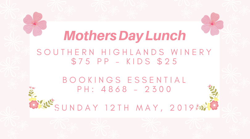 Mothers Day Lunch 2019 Southern Highlands Winery